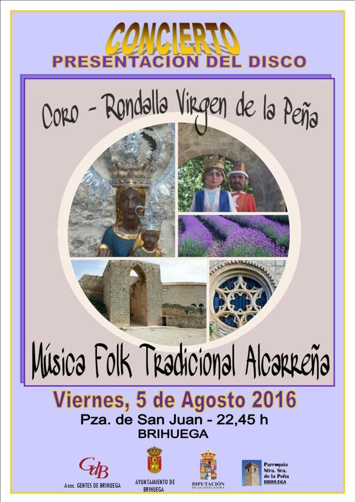 Cartel Presentación Cd Música del Coro Rondalla Virgen de la Peña 5 agosto 2016 en Plaza San Juan